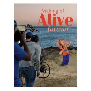 Making-of-Alive-Forever